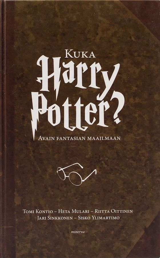 Kuka Harry Potter? Avain fantasian maailmaan