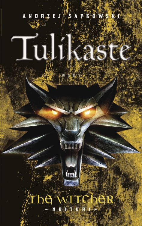Tulikaste (The Witcher – Noituri, #5)