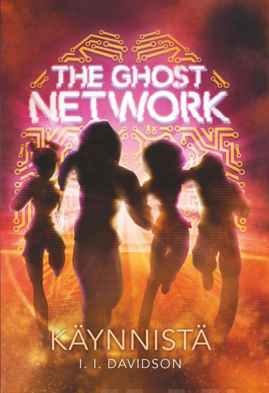 The Ghost Network: Käynnistä (The Ghost Network, #2)