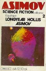 Isaac Asimov science fiction valikoima 2 (Isaac Asimov science fiction, #2)