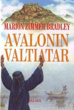 Avalonin valtiatar (Avalon, #3)