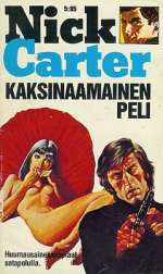 Kaksinaamainen peli (Nick Carter, #79)
