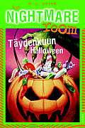 Täydenkuun Halloween (The Nightmare Room, #10)