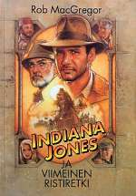 Indiana Jones ja viimeinen ristiretki (Indiana Jones, #3)