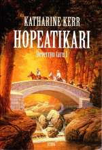 Hopeatikari (Deverryn taru, #1)