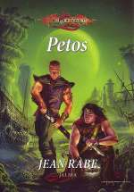 Petos (Dragonlance: Dhamon-saaga, #2)