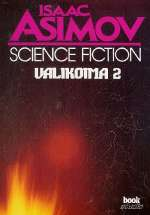 Isaac Asimov Science Fiction: Valikoima 2