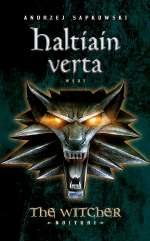 Haltiain verta (The Witcher – Noituri, #3)