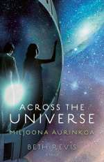 Miljoona aurinkoa (Across the Universe, #2)
