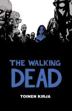 The Walking Dead: Toinen kirja (The Walking Dead, #2)