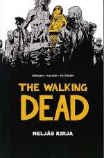 The Walking Dead: Neljäs kirja (The Walking Dead #4)