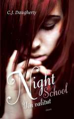 Yön valitut (Night School, #1)