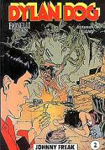 Johnny Freak (Dylan Dog, #2)