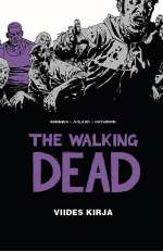 The Walking Dead: Viides kirja (The Walking Dead, #5)