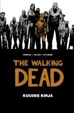 The Walking Dead: Kuudes kirja (The Walking Dead, #6)