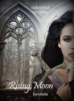 Rising Moon - Surulaulu (Rising Moon #3)