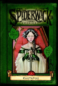 Rautapuu (Spiderwickin kronikat #4) - Holly Black, Tony DiTerlizzi
