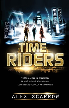 Time Riders (Time Riders #1) - Alex Scarrow